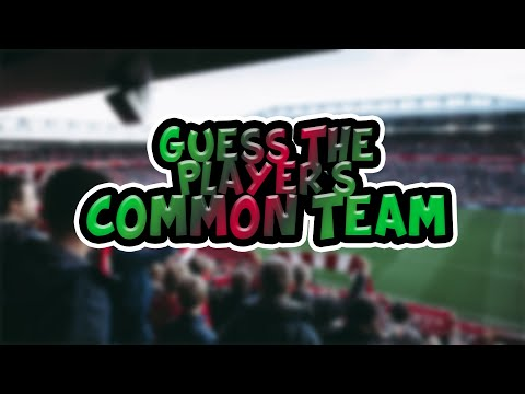 guess-the-player's-common-team|-football-quiz