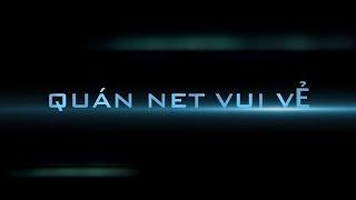 Hài Tết 2019 | Quán Net Vui Vẻ - Teaser Trailer