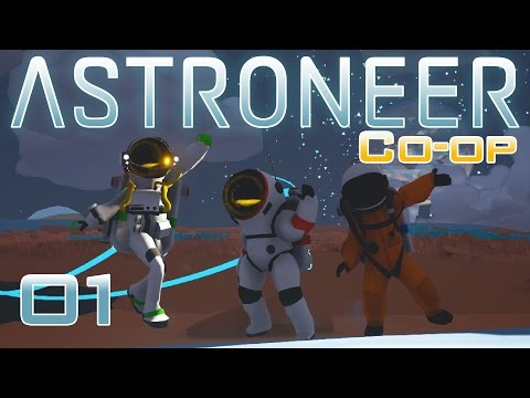 Astroneer Co-op Gameplay | Episode 1: Space with Friends [Le