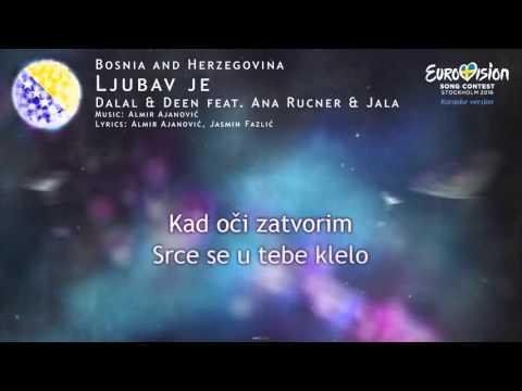 Dalal & Deen feat. Ana Rucner & Jala - Ljubav je (Bosnia and Herzegovina) - [Karaoke version]