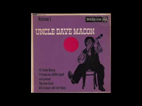 Uncle Dave Macon - All In Down And Out Blues