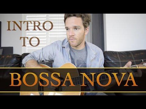 Intro to Bossa Nova Guitar