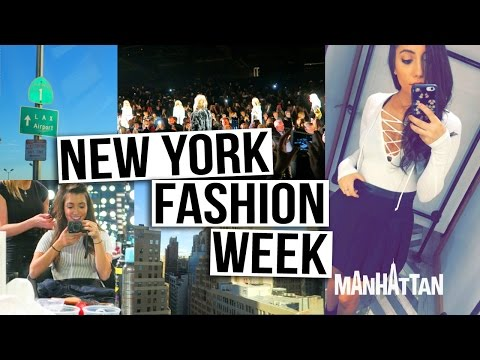 I GO TO NEW YORK FASHION WEEK!!!
