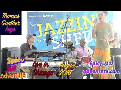 "Thomas Gunther & Pamela Fernandez with ""Spicy Jazz Adventure"" Live in Chicago"