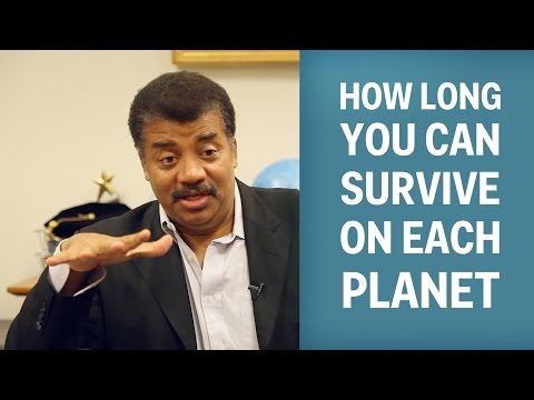 How Long You Can Survive On Each Planet