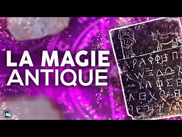 Comment pratiquait-on la magie dans l'Antiquité ?