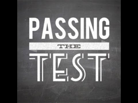 Sermon Series: Passing the Test