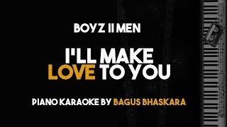 Boyz II Men - I'll Make Love To You (Piano Karaoke Backing Track With Lyrics on Screen)