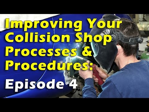Improving Your Collision Shop Processes and Procedures, Episode 4