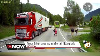 Truck driver stops inches short of hitting kids