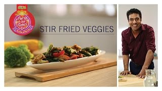 #PartyTohBantiHai - Stir Fried Veggies