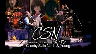 CSNsongs - Celebrating the music of Crosby Stills Nash & Young