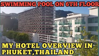 My Hotel Overview in Phuket Thailand - SWIMMING POOL on 6th Floor | Tinted Car Glass in Thailand