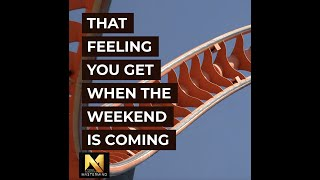 That Feeling You Are Getting When The Weekend Is Coming #FridayFunday