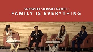 Growth Summit Panel  Family is