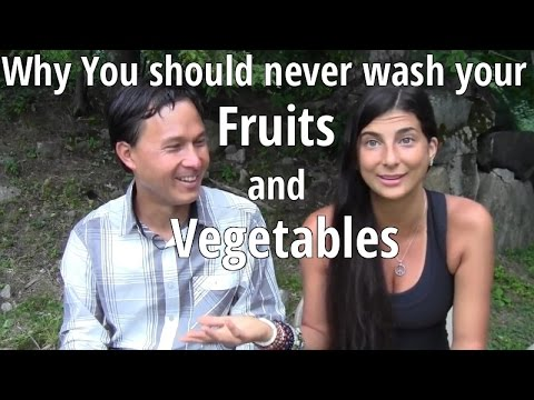 Why You Should Never Wash Your Fruits and Vegetables Before