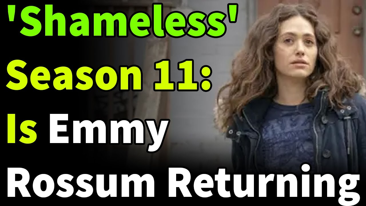 How 'Shameless' Ended and Why Emmy Rossum Didn't Return