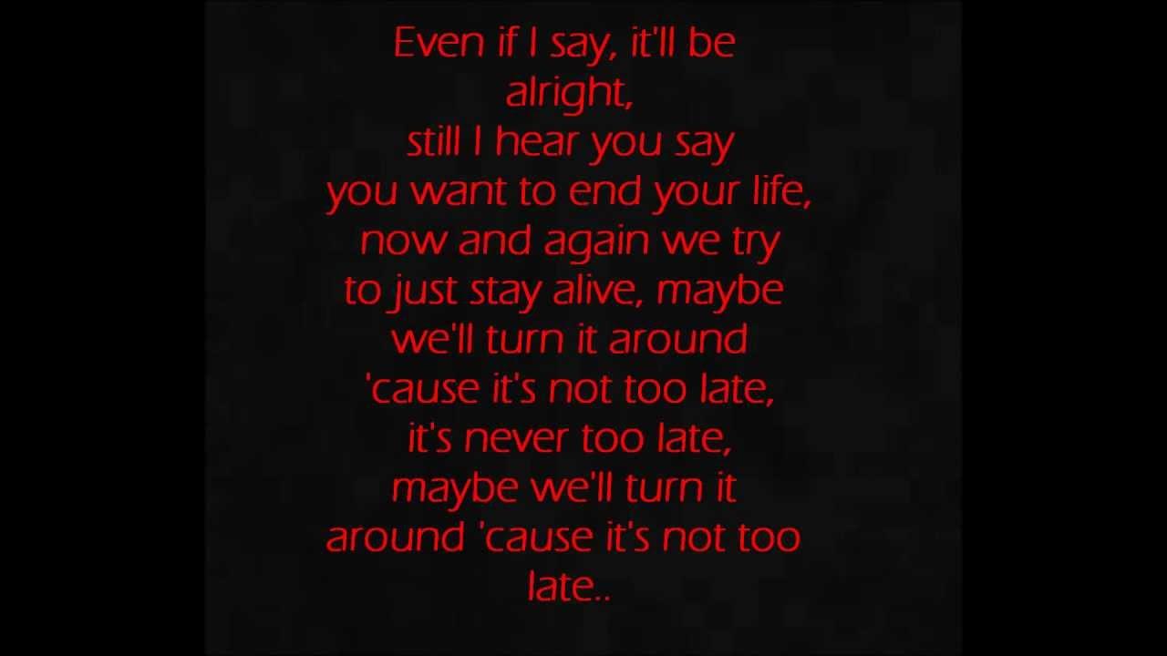 Three Days Grace- Never Too Late Lyrics - YouTube