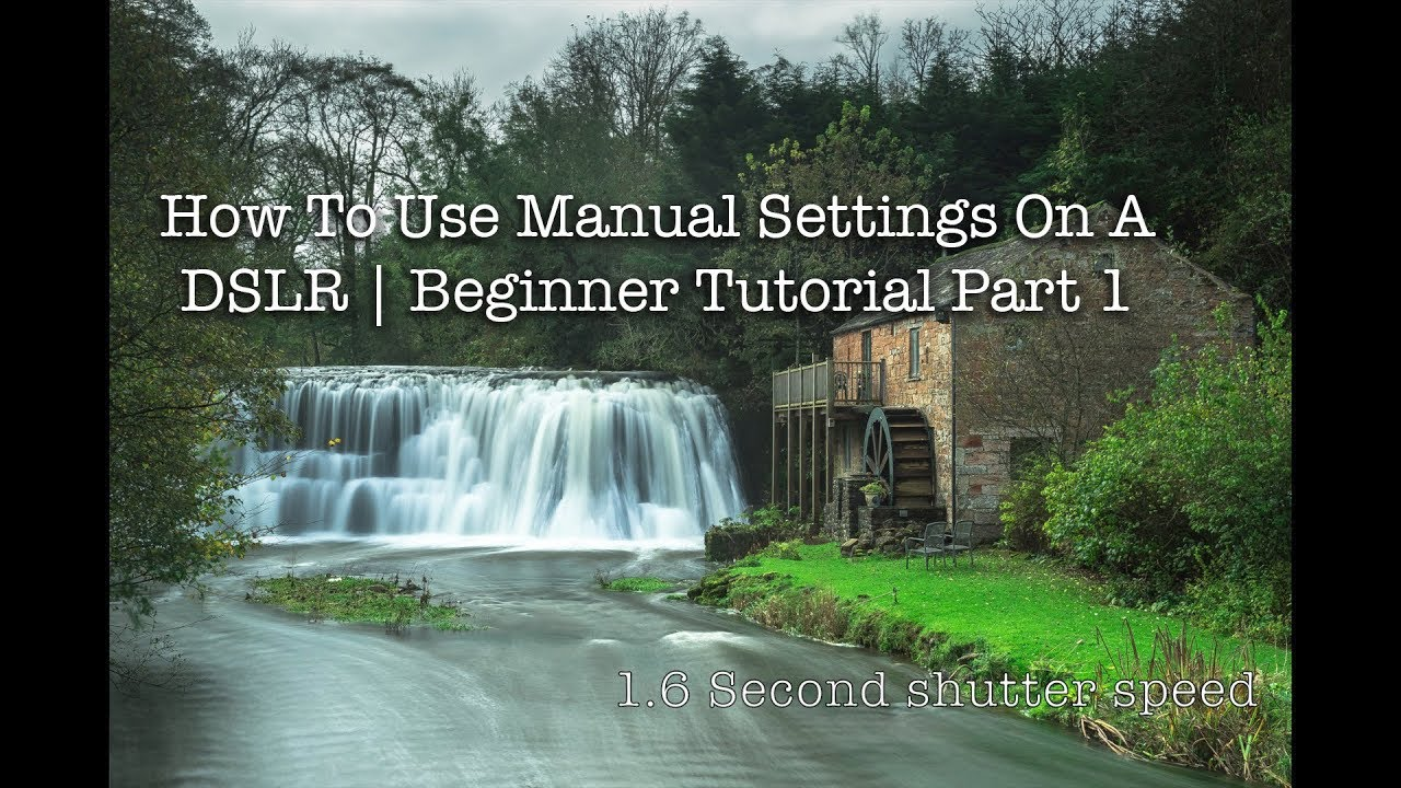 Landscape photography tutorials for beginners