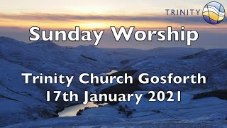 Sunday Worship 17th January 2021