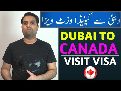 CANADA VISIT VISA FROM DUBAI || CANADA VISIT VISA FOR PAKISTANIS AND INDIANS