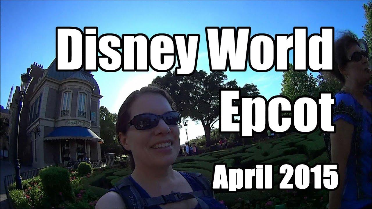 disney world vlog epcot amp illuminations april 2015 day 7