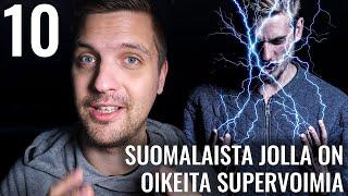 10 SUOMALAISTA JOLLA ON OIKEITA SUPERVOIMIA