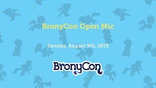 BronyCon Open Mic