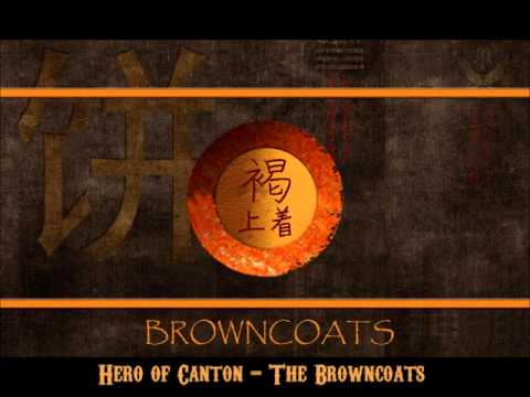 Hero of Canton - The Browncoats