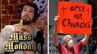 MASS MONDAY: Should Christians Obey Lockdowns? | Louder with Crowder
