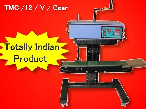Totally Indian Continuous band sealer Machine & Rotary type bag sealing Machine