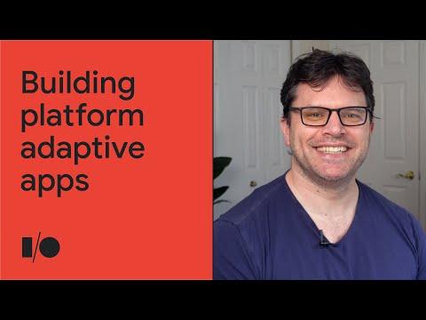Building platform adaptive apps | Session