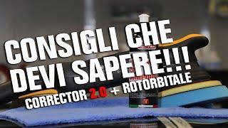 Come usare al meglio il polish Corrector 2.0 di Mafra con il sistema rotorbitale!