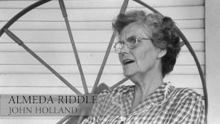 Almeda Riddle - John Holland