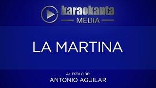 Karaokanta - Antonio Aguilar - La Martina