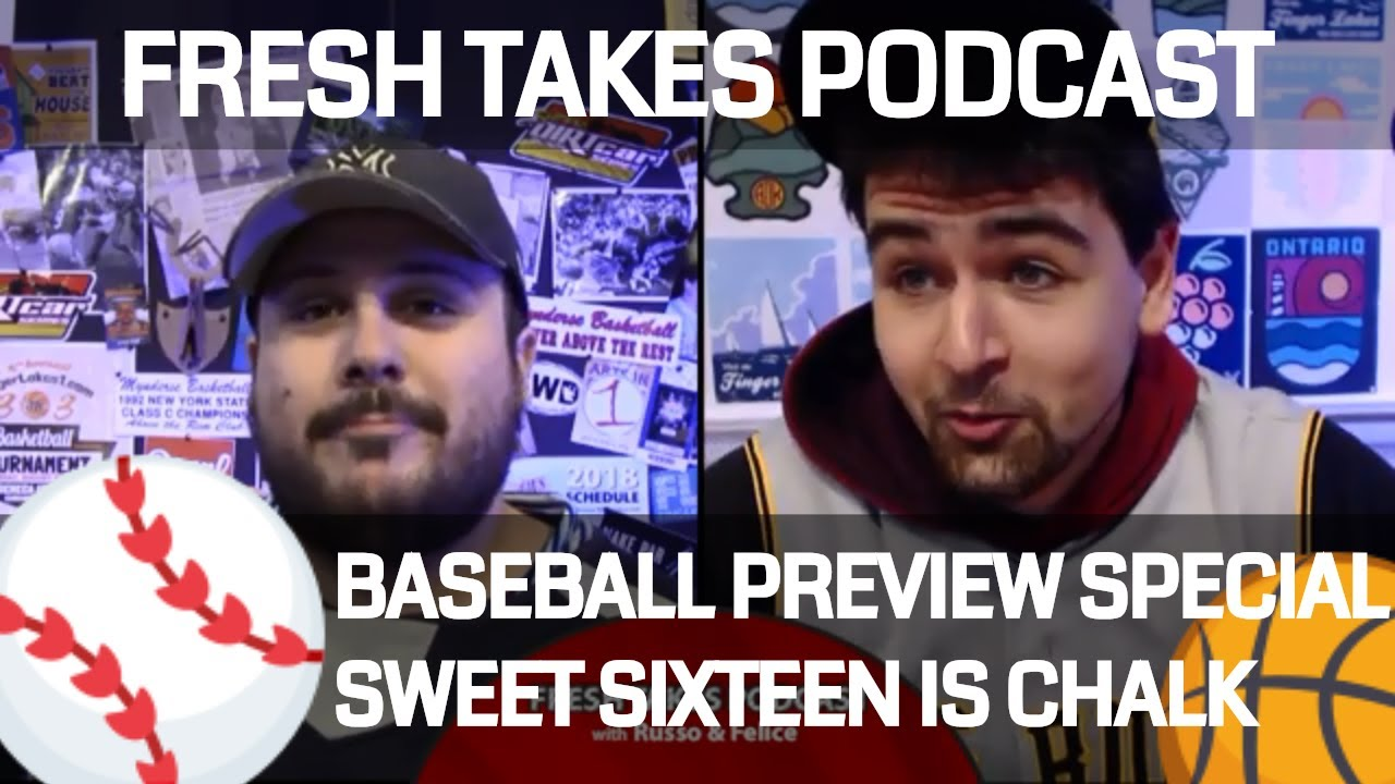 FRESH TAKES: March Madness goes chalk & Major League Baseball preview (podcast)