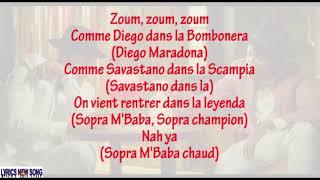 soprano ft Niska-Zoum (Paroles/lyrics)