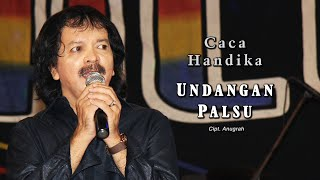 Caca Handika - Undangan Palsu ( Official Music Video )