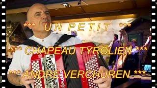 *** LE PETIT CHAPEAU TYROLIEN *** Accordéon musette France vidéo Youtube