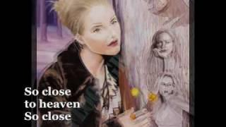 So Close To Heaven