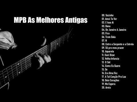 MPB As Melhores Antigas | Volume 1