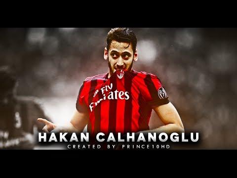 Hakan Calhanoglu 2018 - AC Milan - Goals, Skills & Assists - HD