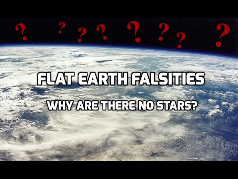Flat Earth Falsities - Why are there no stars? thumbnail