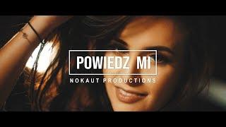 Nokaut - Powiedz mi (Official video)