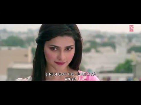 Itni Si Baat Hai | ENGLISH | Azhar | Subtitles