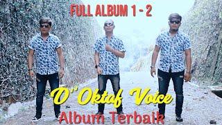 D'Oktaf Voice Full Album 1 & 2   Lagu Batak Terpopuler 2021