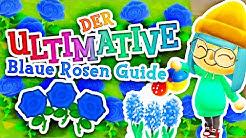 ULTIMATIVER BLAUE ROSEN GUIDE für Animal Crossing New Horizons!