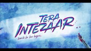 Tera Intezaar Motion Poster Ft. Sunny Leone & Arbaaz Khan | Raajeev Walia