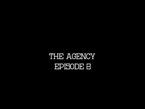 The Agency Episode 2