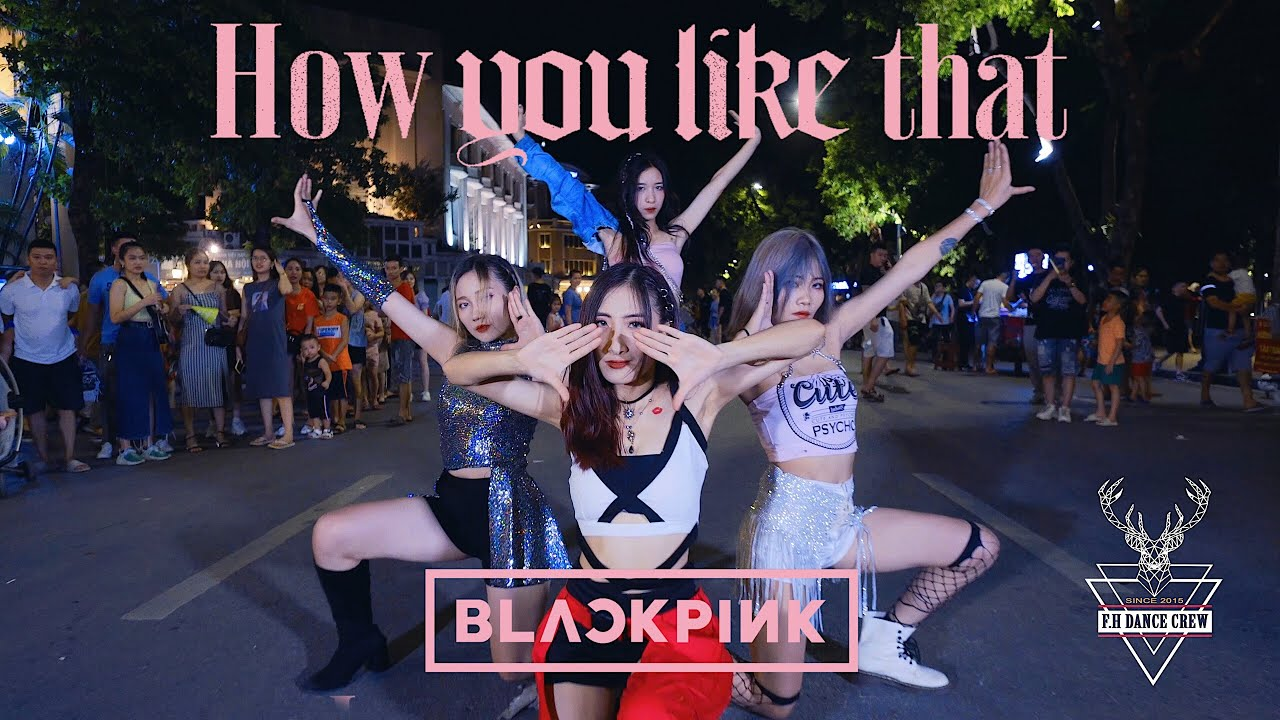 [KPOP IN PUBLIC] BLACKPINK (블랙핑크) - 'How You Like That' Dance Cover by F.H CREW from Viet